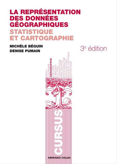Denise Pumain La représentation des données géographiques