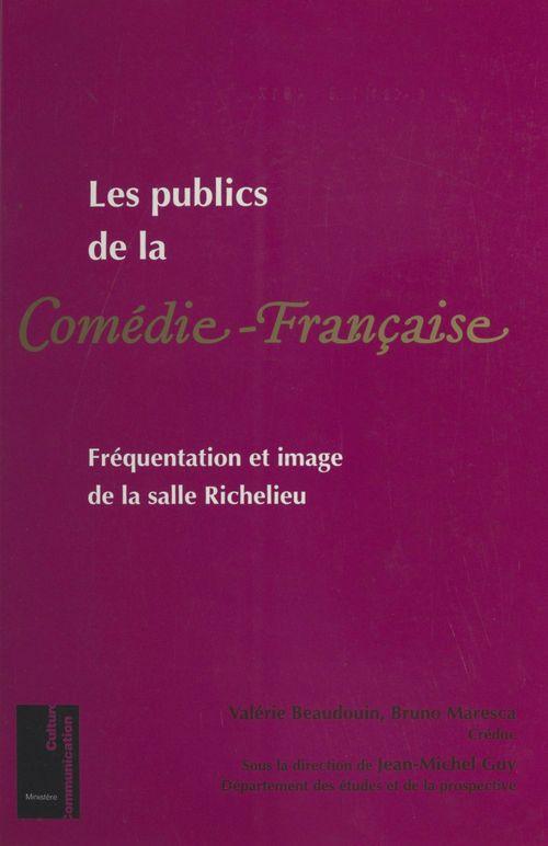 Les publics de la Comédie-Française : fréquentation et image de la salle Richelieu