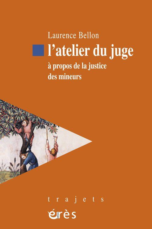 LAURENCE BELLON L'atelier du juge