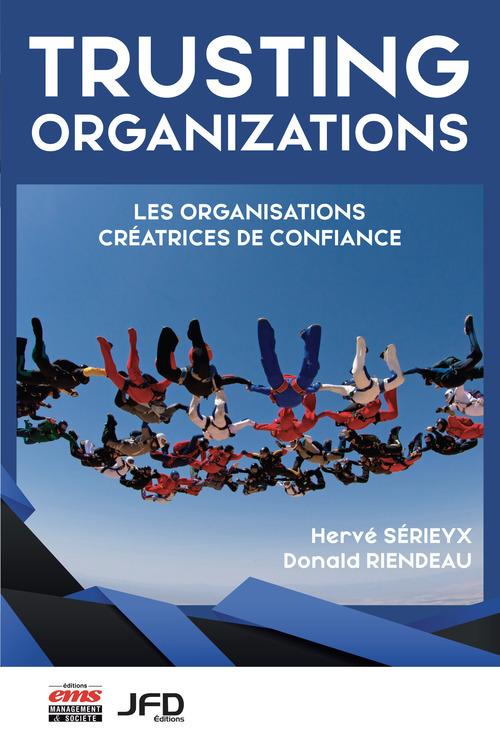 Hervé Sérieyx Trusting organizations