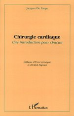 Chirurgie cardiaque ; une introduction pour chacun