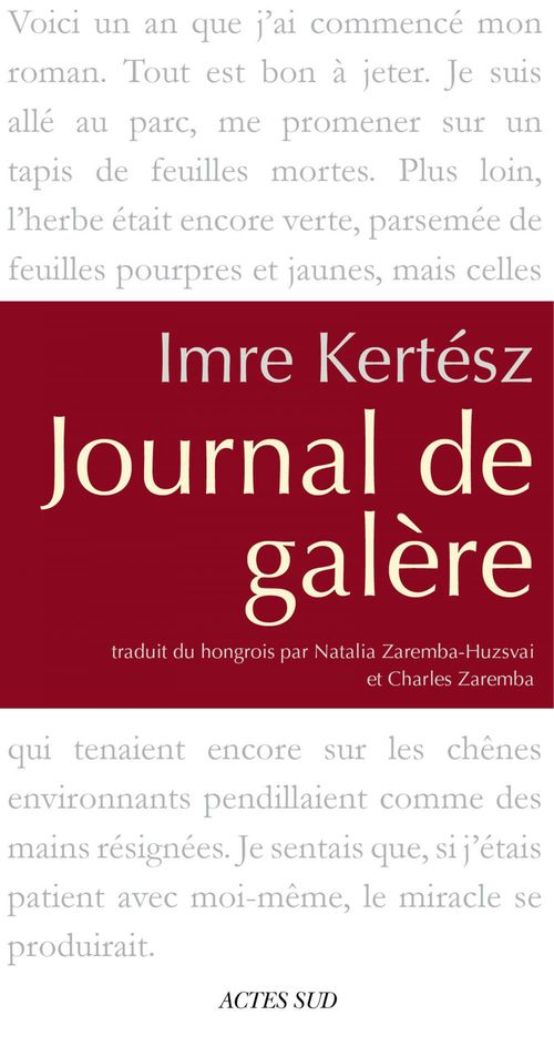 Imre Kertész Journal de galère