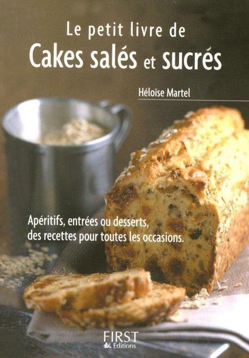 Héloïse MARTEL Le Petit Livre de - Cakes salés et sucrés