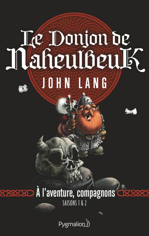 Le Donjon De Naheulbeuk - 0 - A L'Aventure, Compagnons!