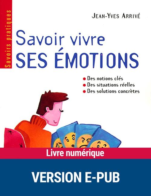 Savoir vivre ses émotions
