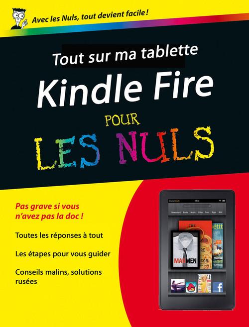 Henri LILEN Tout sur mon Kindle Fire Pour les Nuls