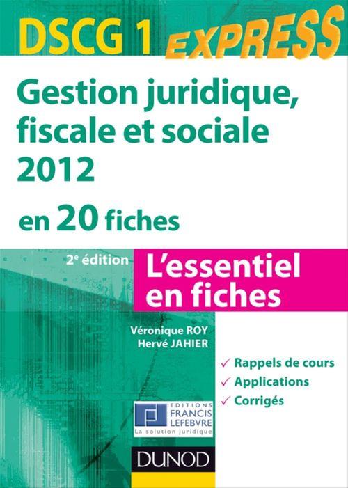 Véronique Roy Gestion juridique, sociale, fiscale 2012 - DSCG 1 - 2e éd - en 20 fiches