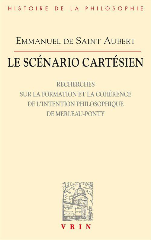 Le scénario cartésien