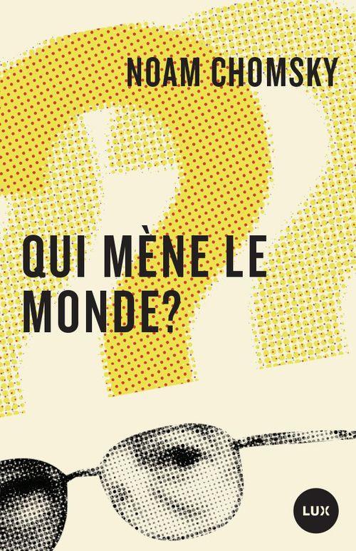Qui Mene Le Monde ?