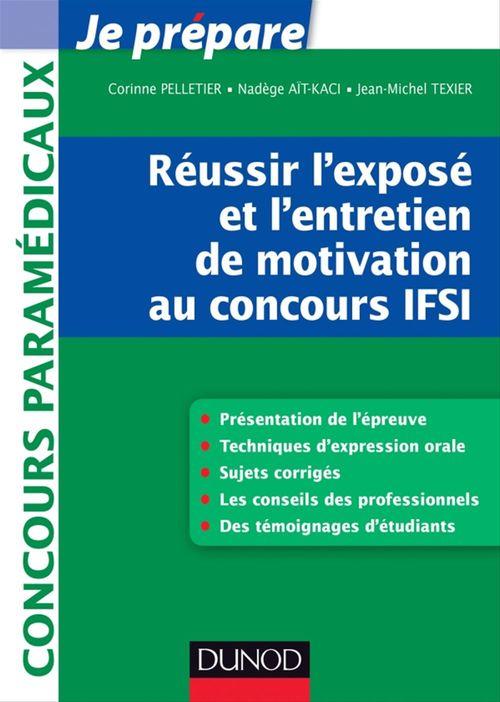 Réussir l'exposé et l'entretien de motivation au concours IFSI