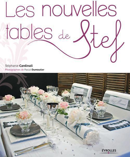 Stéphanie Cardinali Les nouvelles tables de Stef
