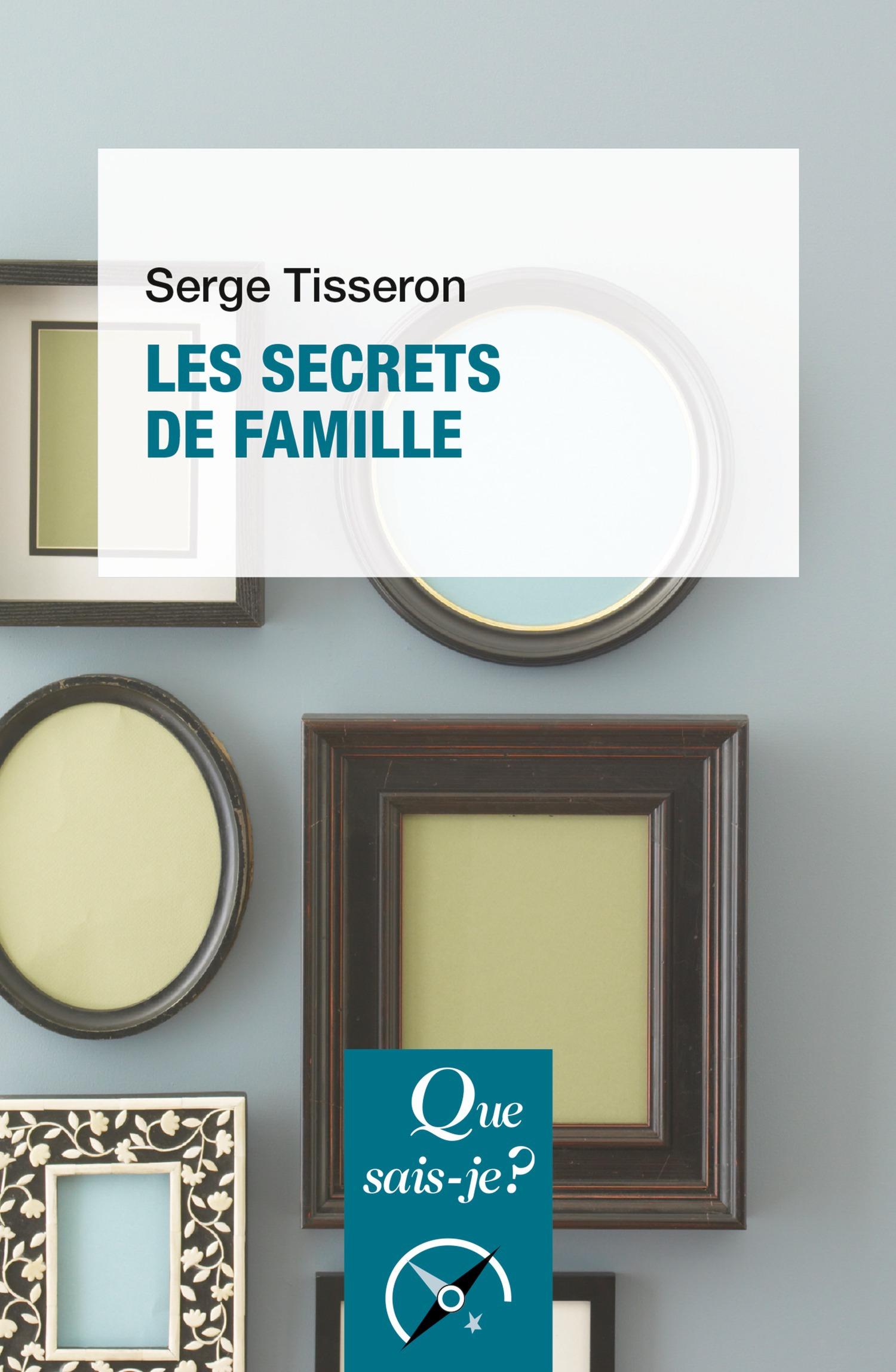 Serge Tisseron Les secrets de famille