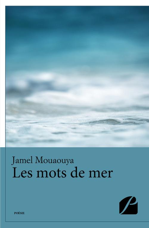 Jamel Mouaouya Les mots de mer