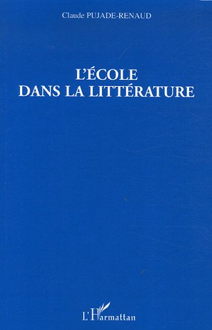 L'ecole dans la litterature