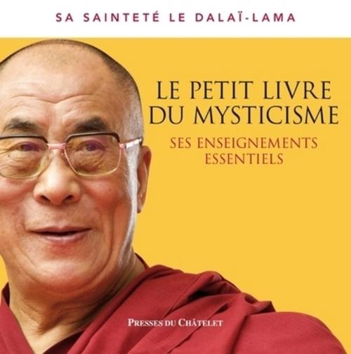 DALAI-LAMA Le petit livre du mysticisme