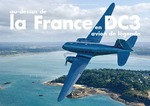 Au dessus de la France en DC3