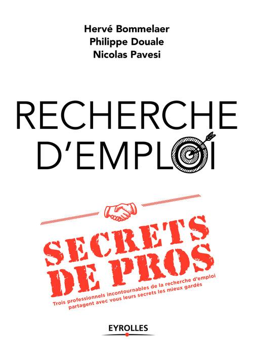 Hervé Bommelaer Recherche d'emploi : secrets de pros
