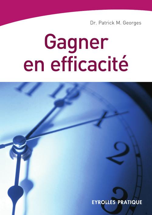 Patrick-M Georges Gagner en efficacité