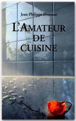 Jean-Philippe Derenne L'Amateur de cuisine Tome 1