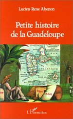 Petite histoire de la Guadeloupe