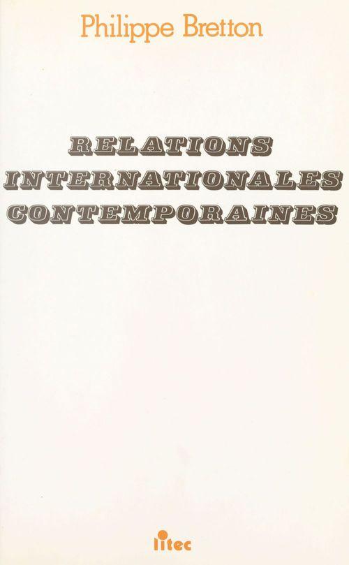 Philippe Bretton Relations internationales contemporaines