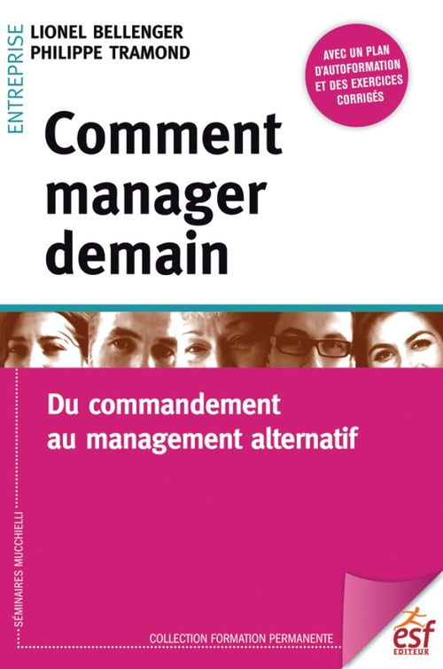 Lionel BELLENGER Comment manager demain