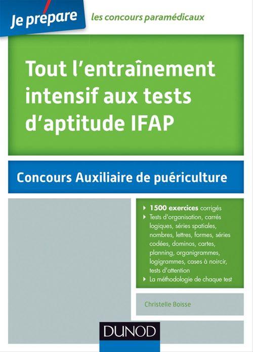 Tout l'entraînement intensif aux tests d'aptitude IFAP - 2e éd.