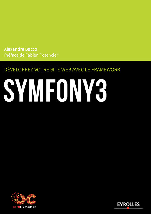 Développez votre site web avec le framework Symfony3