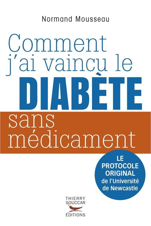 Normand Mousseau Comment j'ai vaincu le diabète sans médicament
