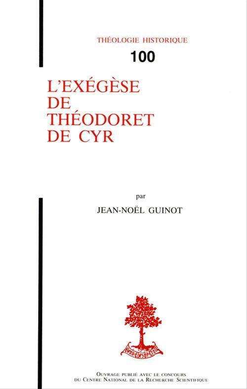 Jean-Noel Guinot L'Exegese De Theodoret De Cyr