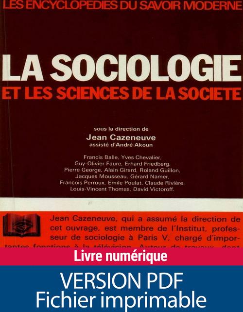 Collectif La sociologie et les sciences de la société