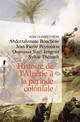 Histoire de l'Alg�rie � la p�riode coloniale ; 1830-1962