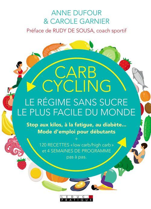 Anne Dufour Carb cycling : le régime sans sucre le plus facile du monde