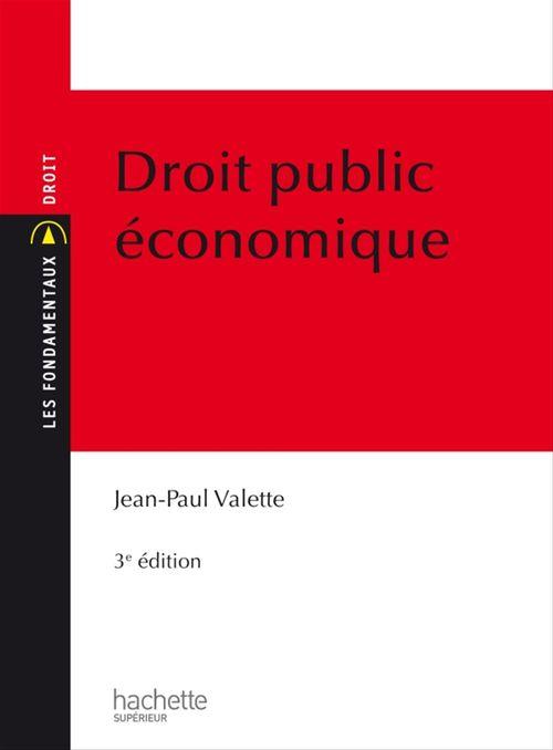 Jean-Paul Valette Les Fondamentaux Droit Public Économique