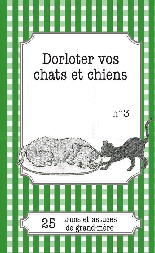 Cécile Pirou Dorloter vos chats et chiens