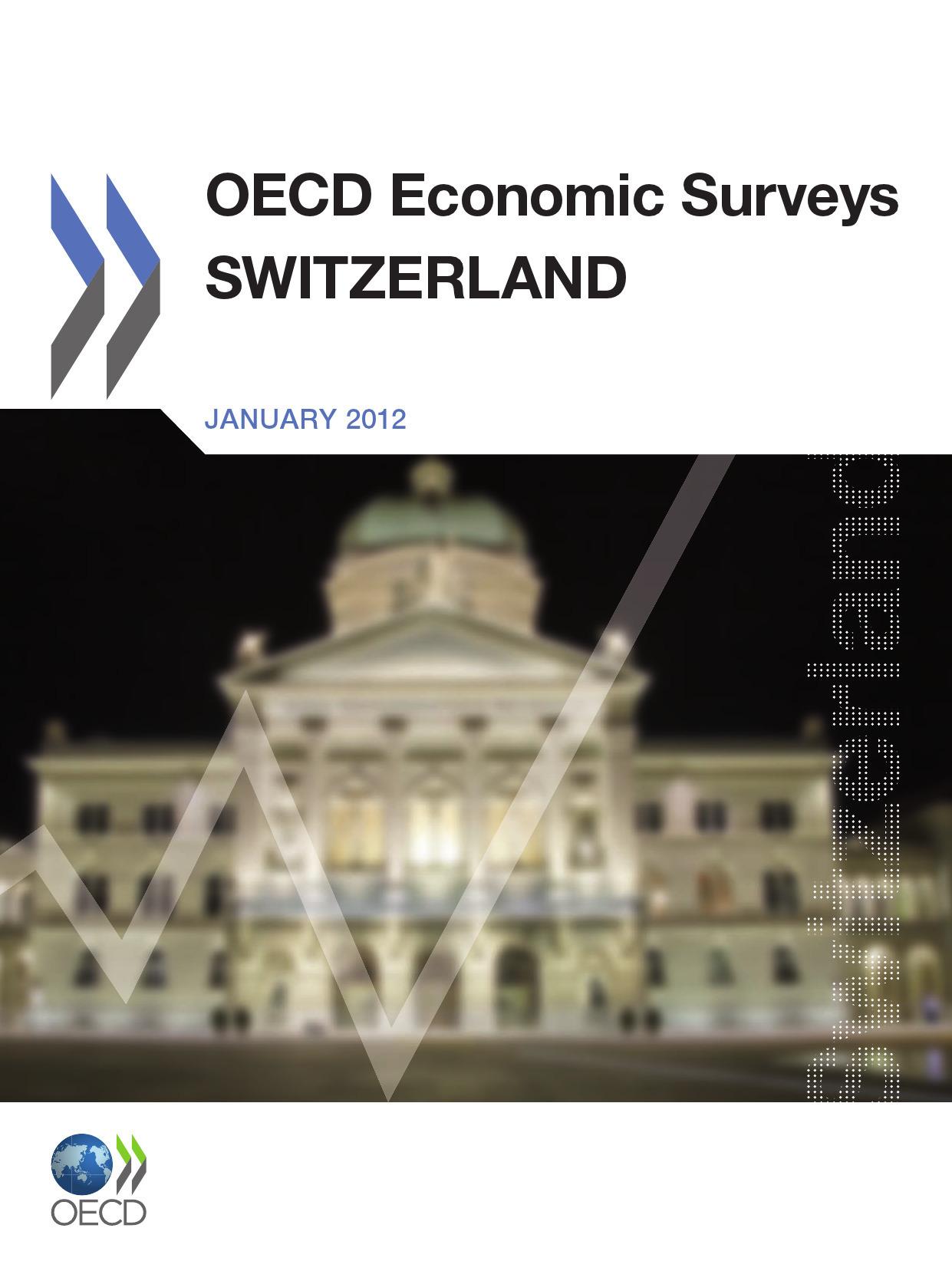 Collectif OECD economic surveys : Switzerland 2011