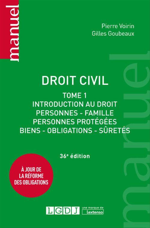 Gilles Goubeaux Droit civil - 36e édition