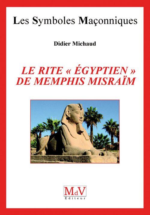 Didier Michaud N.41 Le rite ancien de Memphis Misraim
