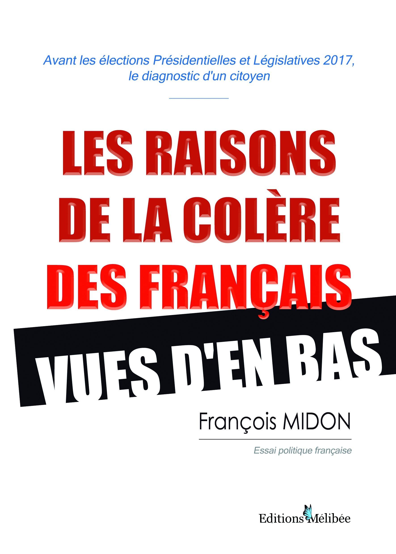 François Midon Les raisons de la colère des Français vues d'en bas