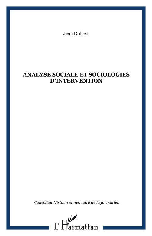 Jean Dubost Analyse sociale et sociologies d'intervention