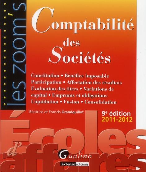Comptabilité des sociétés ; édition 2011-2012