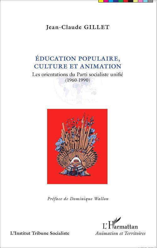 Jean-Claude Gillet Éducation populaire, culture et animation