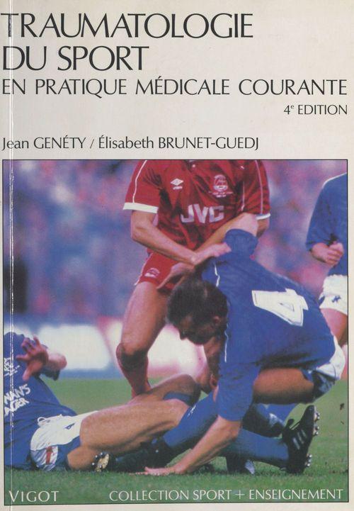 Traumatologie du sport en pratique médicale courante