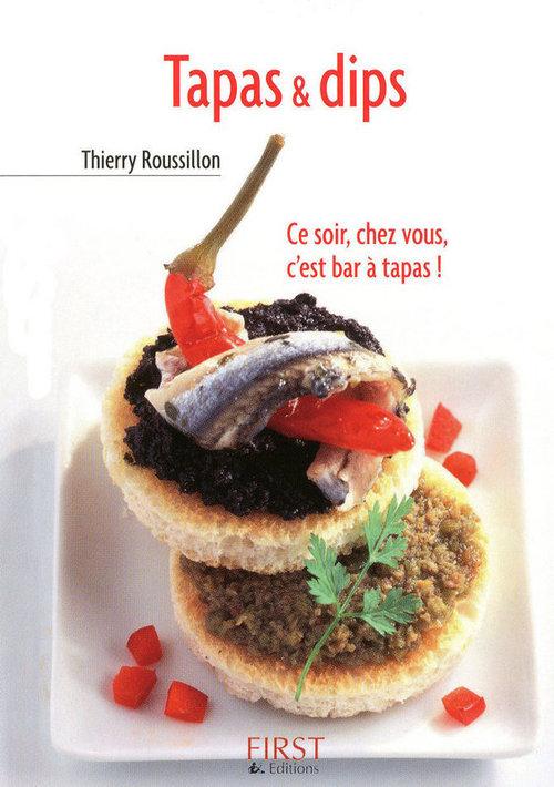 Thierry ROUSSILLON Petit livre de - Tapas & dips