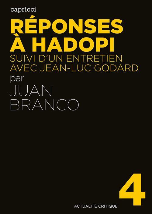 Juan BRANCO Réponses à Hadopi