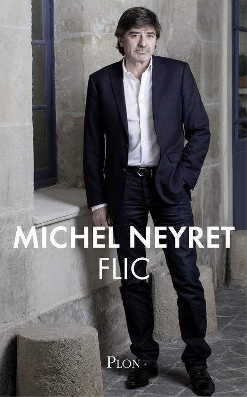 Michel NEYRET Flic