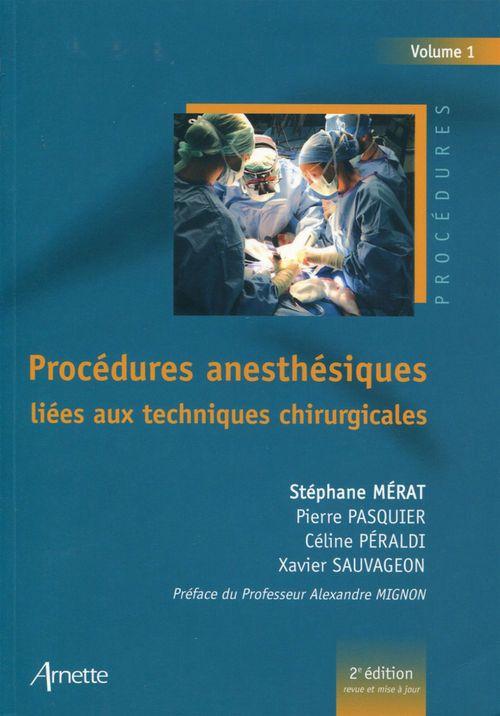 Stéphane Mérat Procédures anesthésiques liées aux techniques chirurgicales - Volume 1