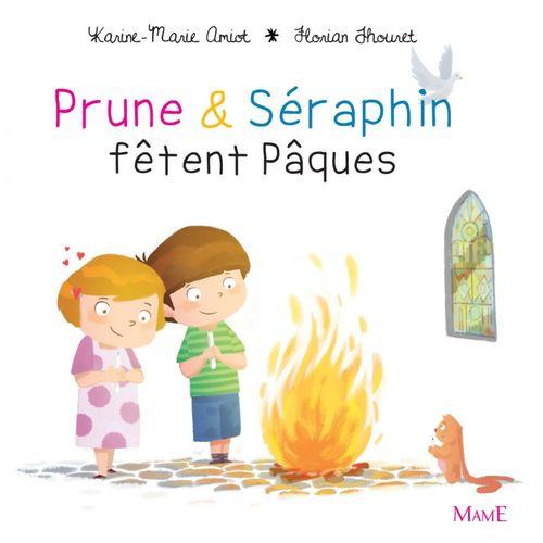 Karine-Marie Amiot Prune et Séraphin fêtent Pâques
