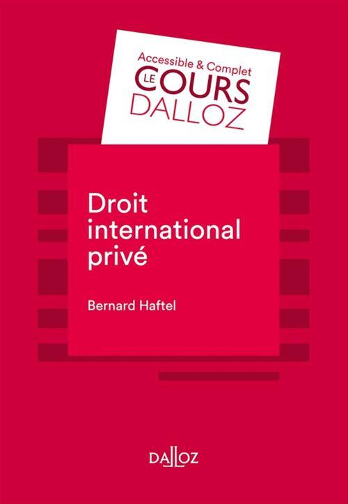 Bernard HAFTEL Droit international privé