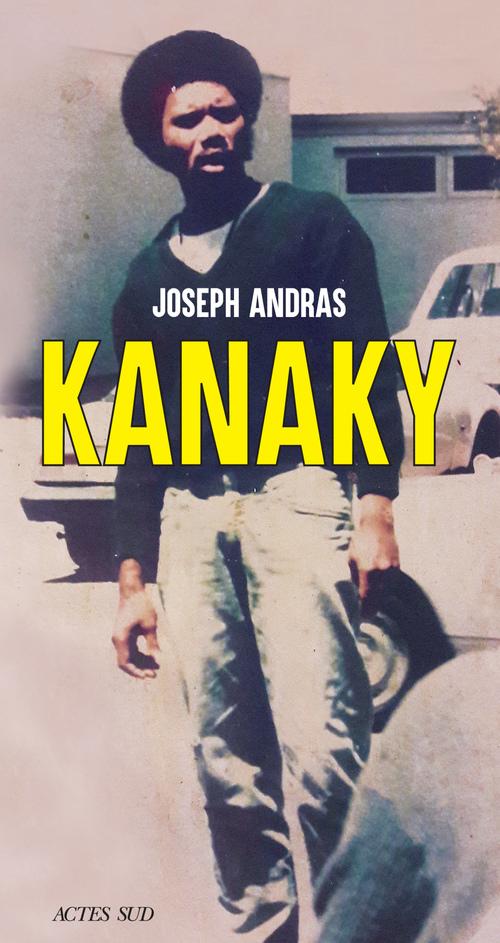 Joseph Andras Kanaky